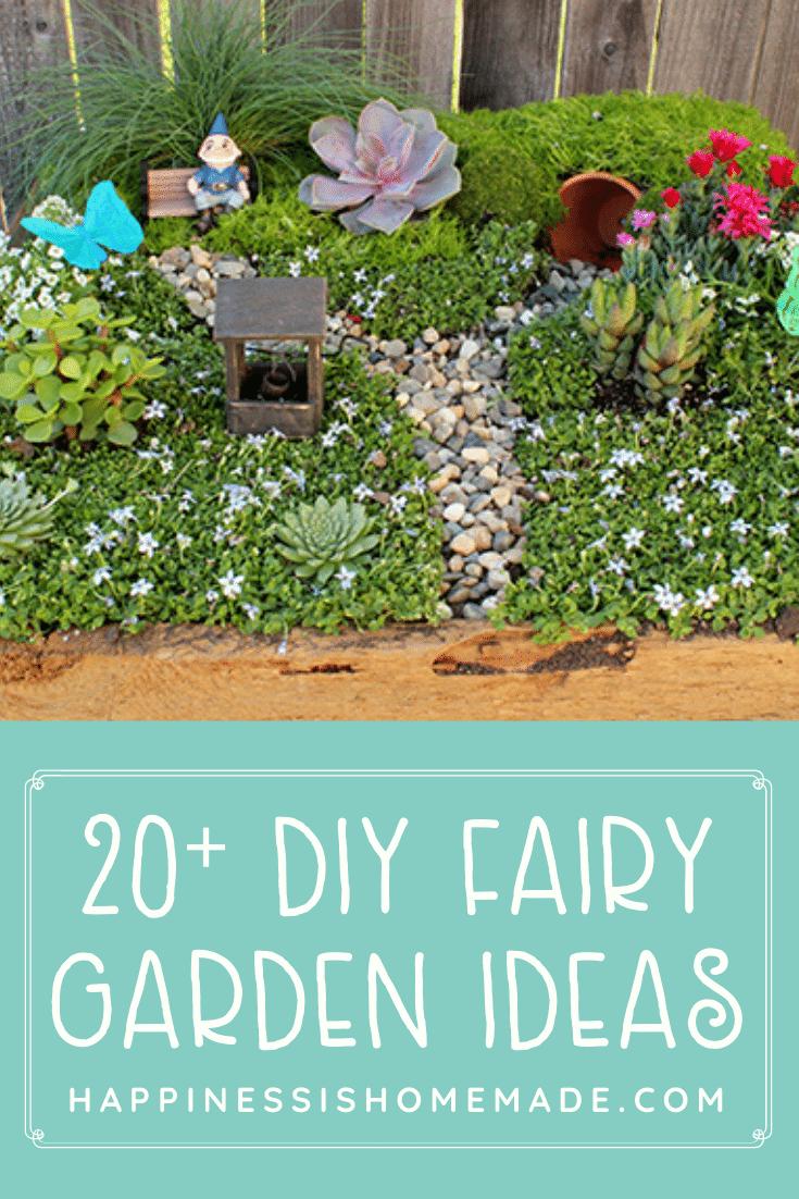 """""""20+ DIY Fairy Garden Ideas"""" graphic and photo of fairy garden example"""