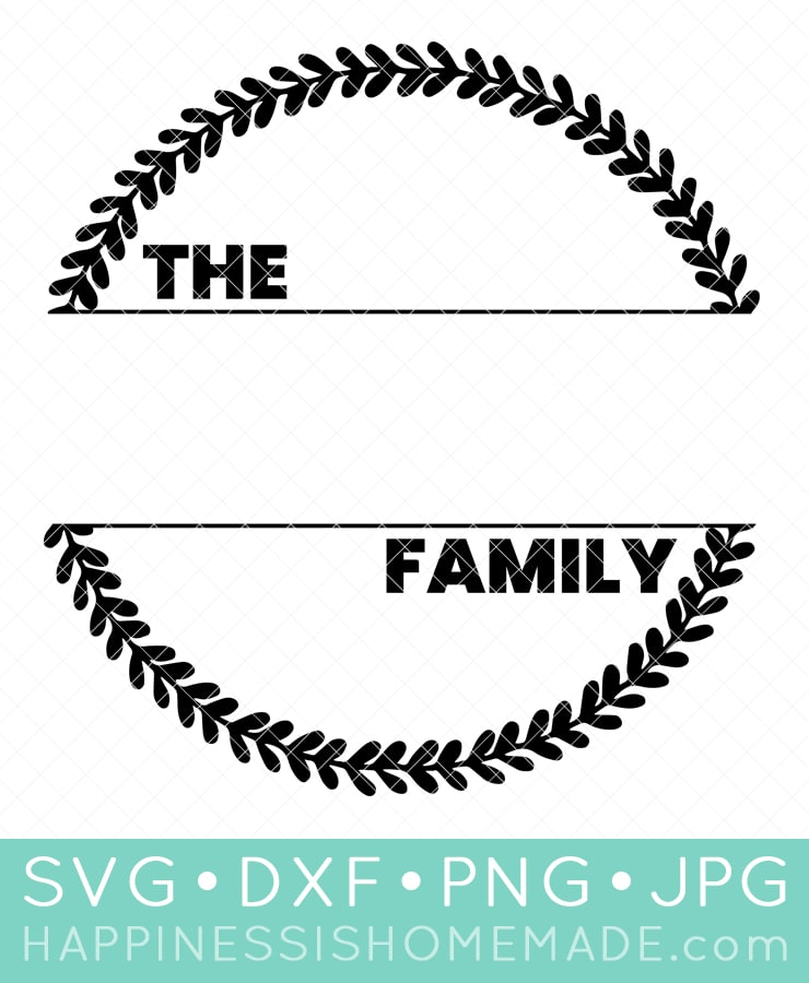 """""""The ____ Family"""" Wreath: Free Family SVG File Design"""