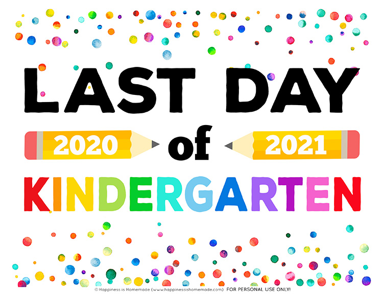 Last Day of Kindergarten Sign 2021 Graphic