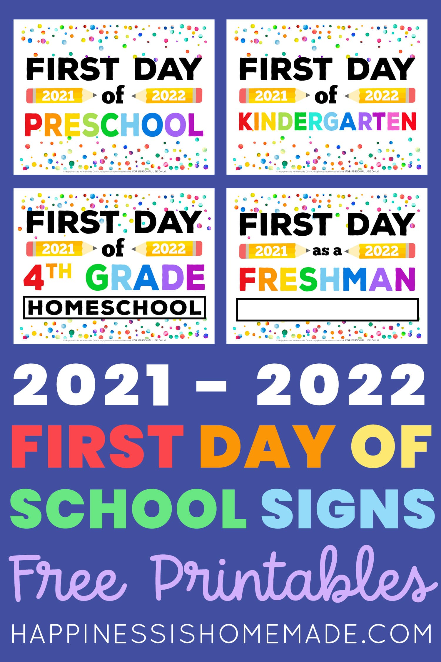 Free Printable First Day Of School Signs 2021 Happiness Is Homemade