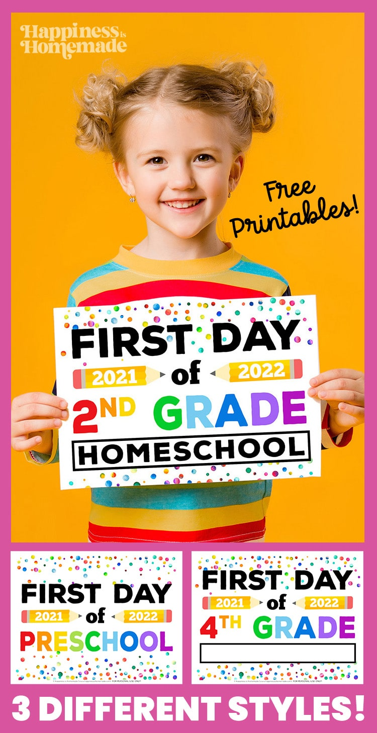 Graphic of Free Printable First Day of School Signs 2021 - 3 Different Styles