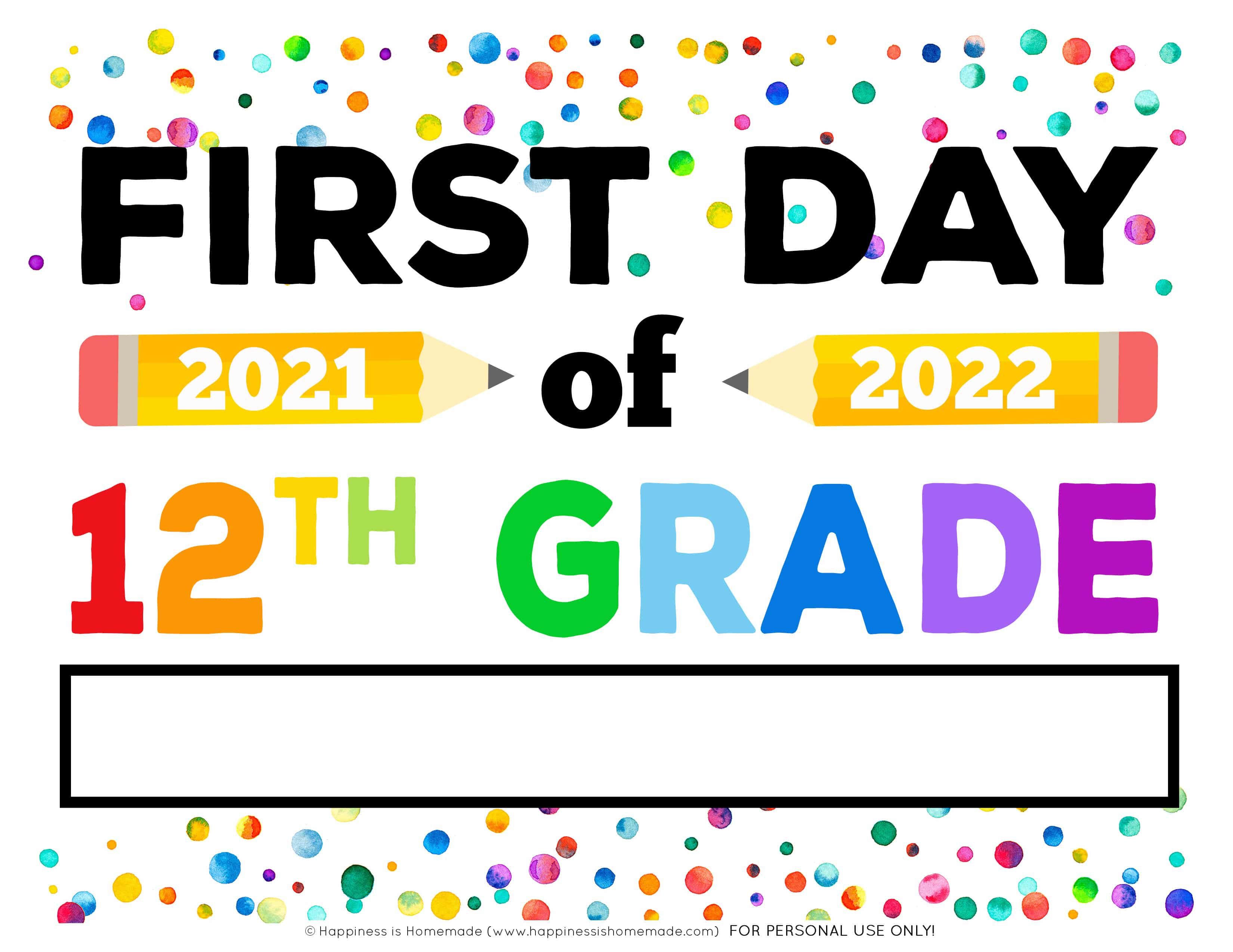 """""""First Day of 12th Grade 2021 - 2022"""" free printable first day of school sign with fill in the blank box for distance learning, etc."""