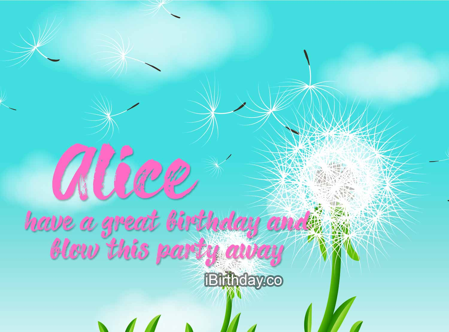 ALice Dandelion Birthday Wish Happy Birthday