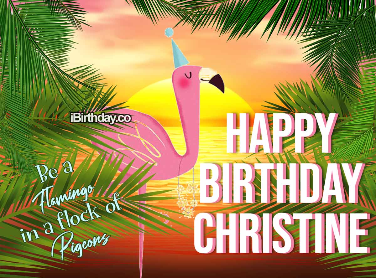 HAPPY BIRTHDAY CHRISTINE MEMES WISHES AND QUOTES