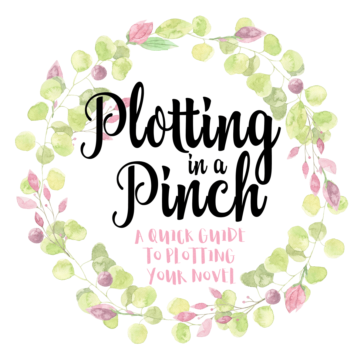 Plotting in a Pinch: A Quick Guide to Plotting Your Novel