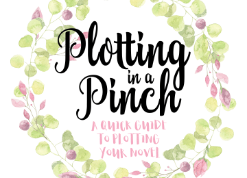 Wreath: Plotting in a Pinch Quick Guide to Plotting Your Novel