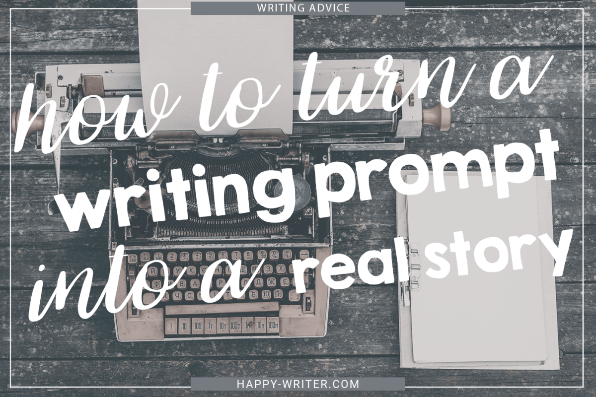 How To Turn a Writing Prompt Into a Story