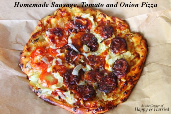 Homemade Sausage, Tomato and Onion Pizza