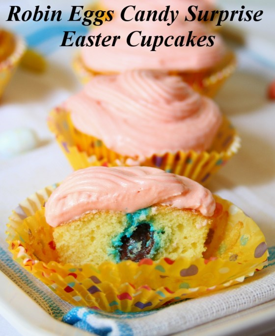 Robin Eggs Candy Surprise Easter Cupcakes