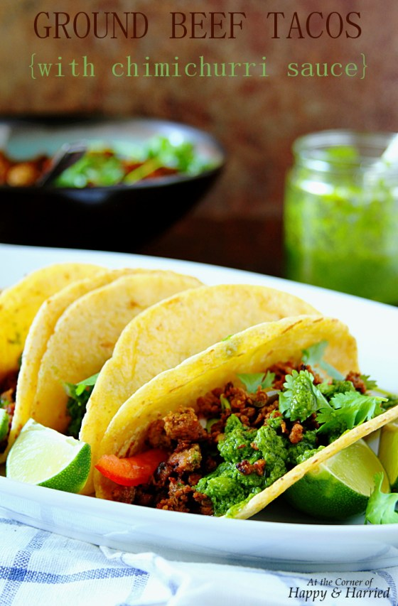Ground Beef Tacos {with chimichurri sauce}