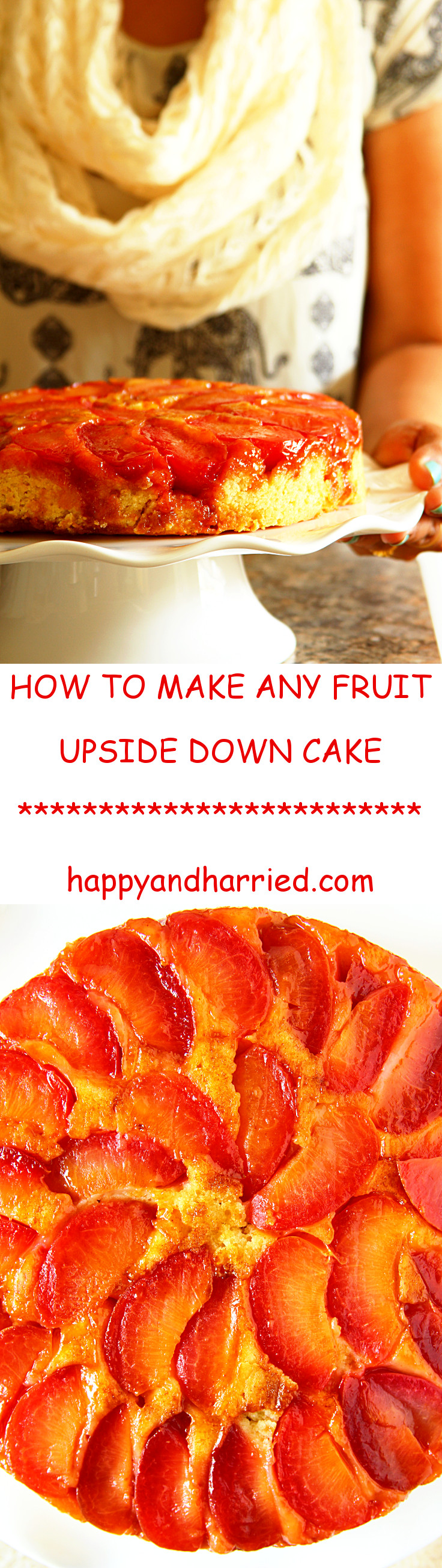 How To Make Any Upside Down Cake