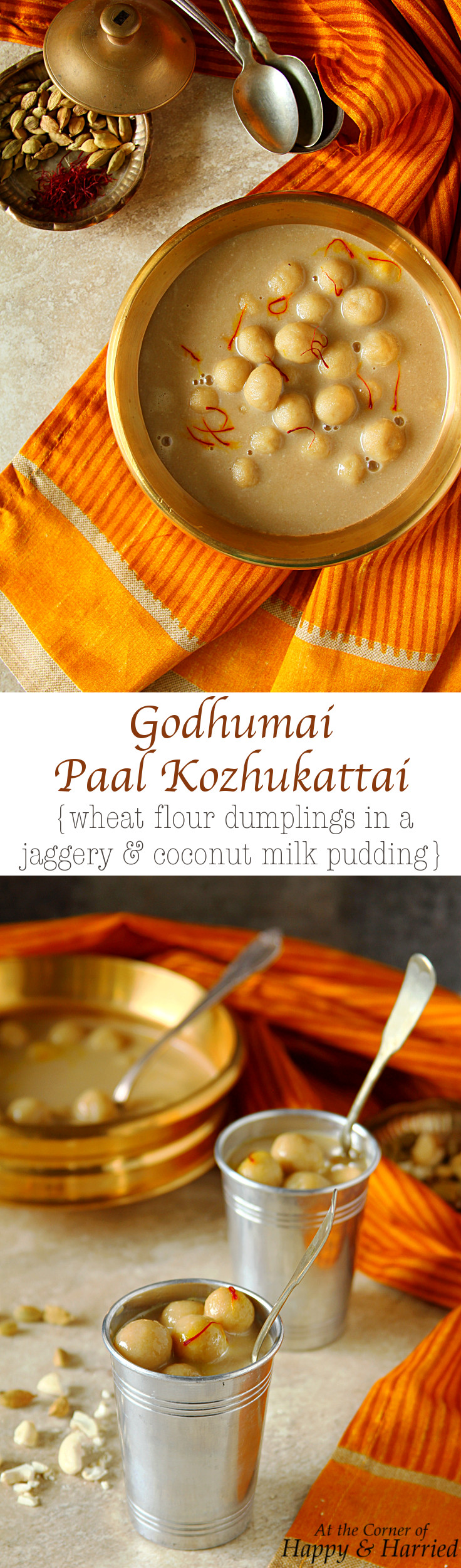 GODHUMAI PAAL KOZHUKATTAI {WHEAT FLOUR DUMPLINGS IN A JAGGERY & COCONUT MILK PUDDING} - HAPPY&HARRIED