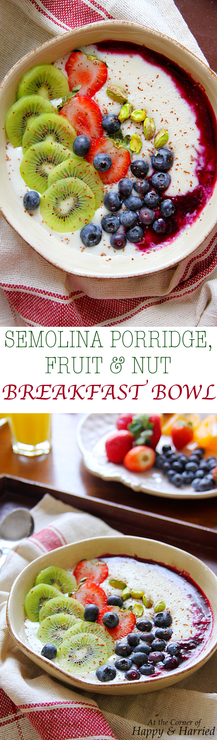 SEMOLINA PORRIDGE, FRUIT & NUT BREAKFAST BOWL - HAPPY&HARRIED