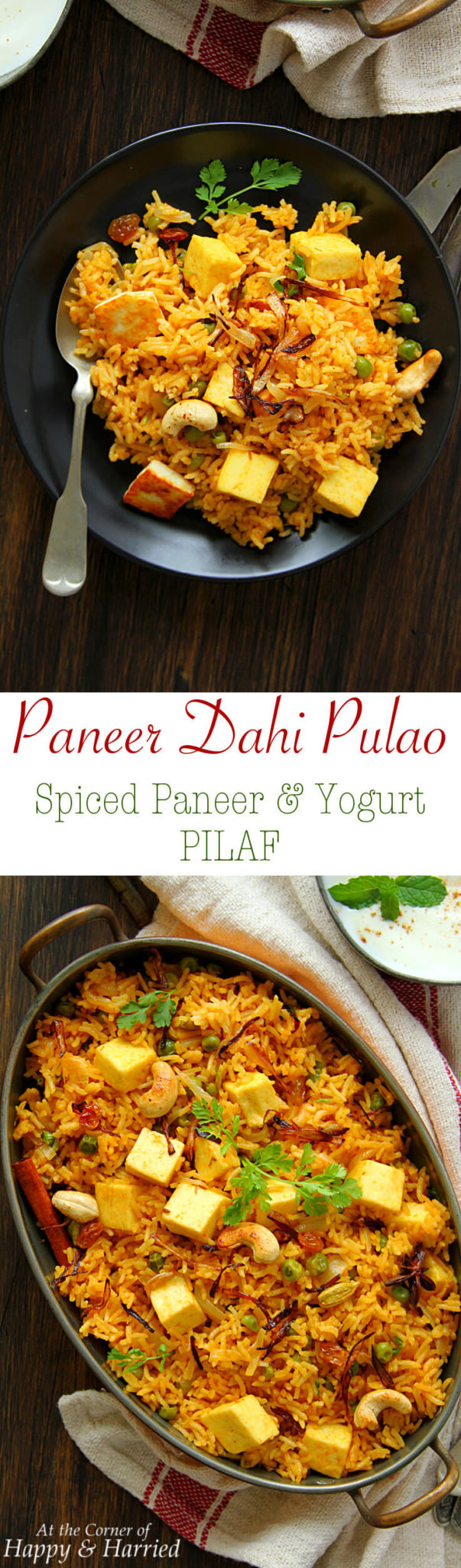 PANEER DAHI PULAO (SPICED PANEER & YOGURT PILAF) - HAPPY&HARRIED