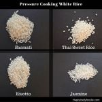 How to Pressure Cook Different Types of Rice Part I ~ White Rice
