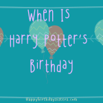 When-Is-Harry-Potters-Birthday-150x150