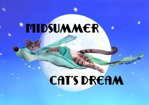 Midsummer Cat's Dream