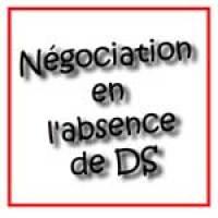 Négociation en l'absence de DS
