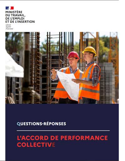 Questions réponses au sujet de l'accord de performance collective