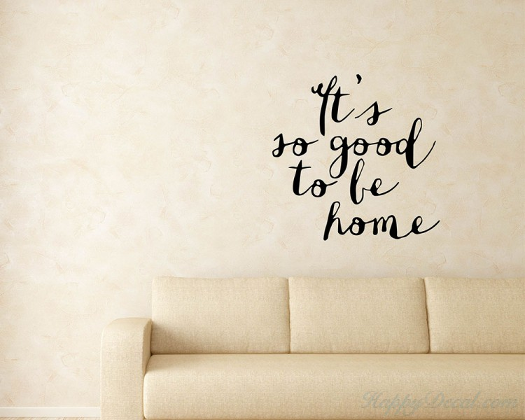 Image of: Funny Quotes Its So Good To Be Home Family Quote Wall Stickers Vinyl Lettering Happydecal Quotes Its So Good To Be Home Family Quote Wall Stickers Vinyl