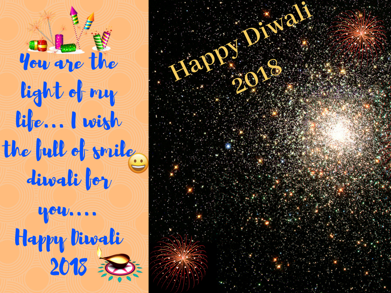 You Are The Light Of My Life I Wish The Full Of Smile Diwali For