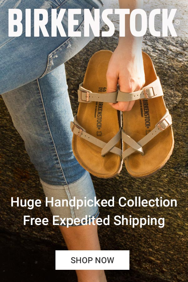 Huge Handpicked Birkenstock Collection. Free Expedited Shipping.