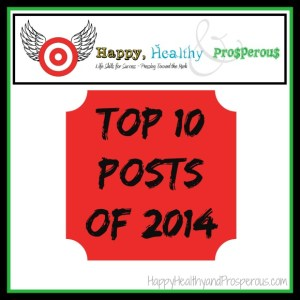 Happy, Healthy & Prosperous: Top 10 Posts of 2014