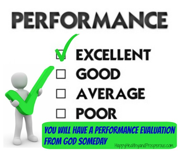 You Will Have a Performance Evaluation from God Someday