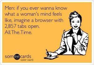 A woman's mind...