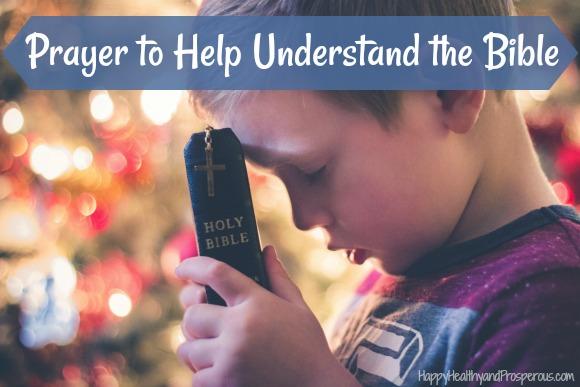 Prayer to Help Understand the Bible - Happy, Healthy