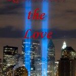 Remember the Love – 9/11