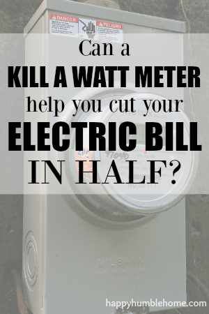 3 Tips to Cut your Electric Bill in Half! Use a Kilowatt meter to help you! You can save so much money by using these tips!