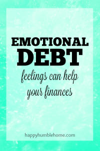 Emotional Debt: Feelings Can Help Your Finances