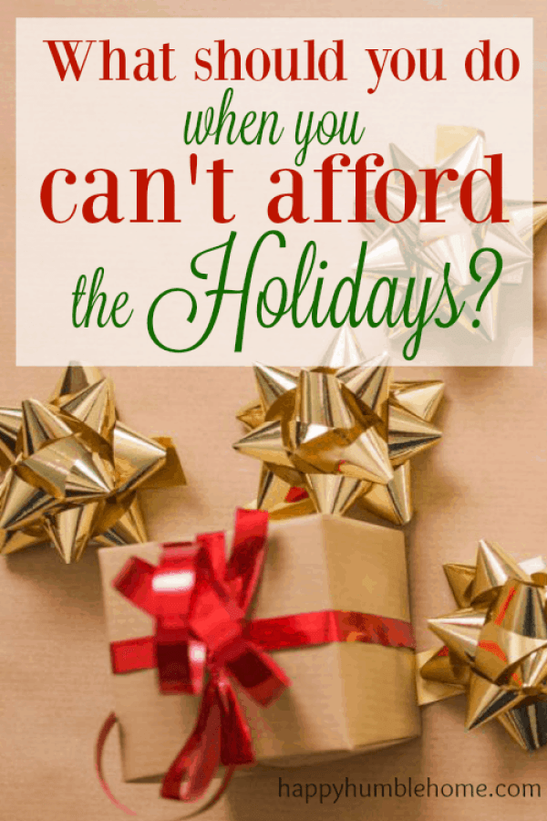 What should you do when you can't afford the Holidays? You can still give gifts without spending a fortune! These ideas helped me save so much money!!!