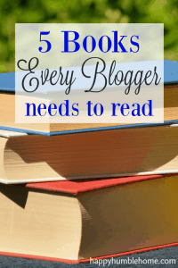 5 Books Every Blogger Needs to Read