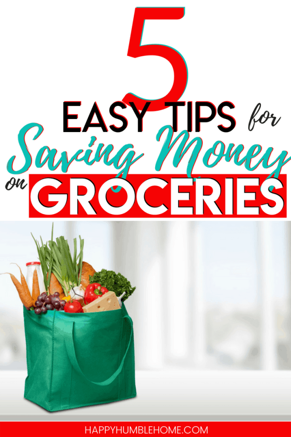 5 Easy Tips for Saving Money on Groceries - Spend less on groceries with these simple frugal living ideas with help you get started with grocery savings without coupons! You can feed your families healthy food on a budget! Read this before you make your next shopping list!