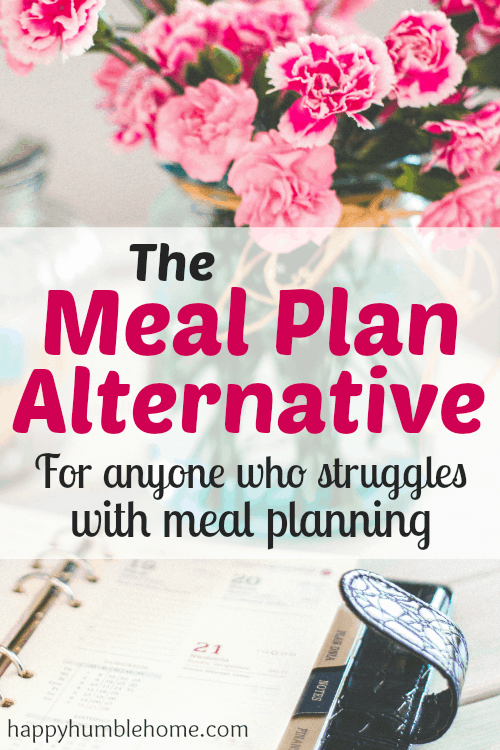 The Meal Plan Alternative - The flexible and easy ways to save money and reduce wasted food! You have to try this!