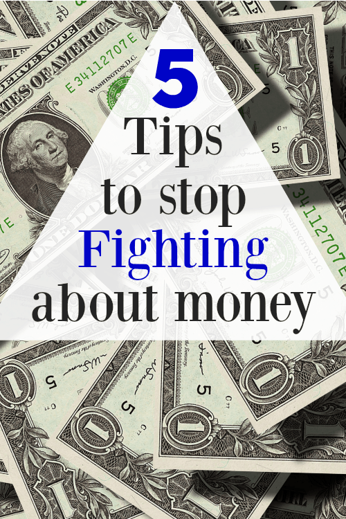 5 Tips to stop Fighting about Money - These 5 proven tips will stop the arguement and get you and your spouse working together once and for all!