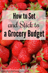 How to Set and Stick to a Grocery Budget - This method has helped me save hundreds and it will work for you too!