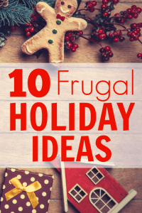 Top Ten Frugal Holiday Ideas