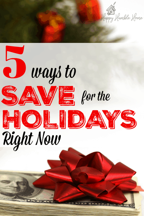 5 Ways to Save for the Holidays Right Now