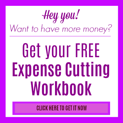 Get your FREE Expense Cutting Workbook