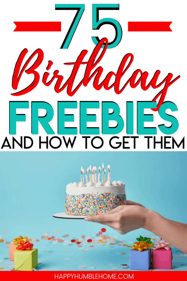 75 Birthday Freebies (and how to get them!) - Wow! Great list of free stuff you can get on your birthday! I knew about freebies for kids but I didn't know that adults can get them too! What a great way to save money and have fun. Pinning this for my birthday. #birthday #freebies #savemoney #budget #family #kids #fun #freestuff