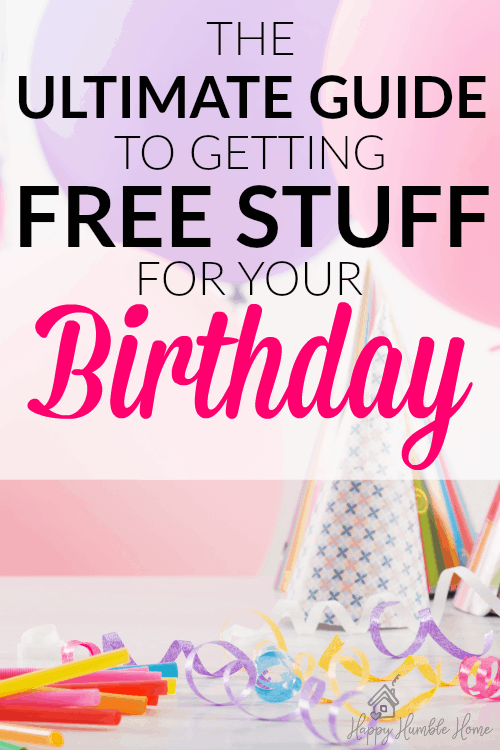 The Ultimate Guide to Birthday Freebies   Happy Humble Home