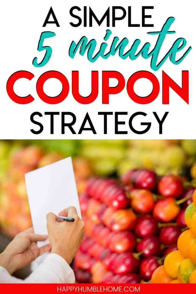 5 minute strategy for how to use coupons without being extreme