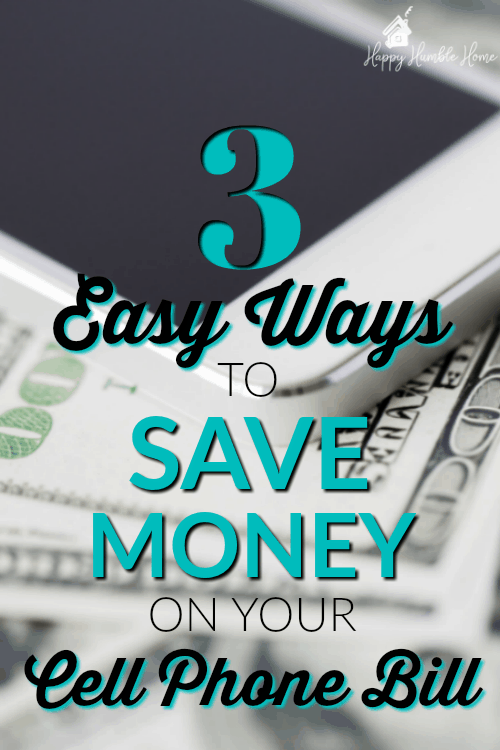 3 Easy ways to Save Money on your Cell Phone Bill - Are you paying a fortune for your cell phone? Learn how to pay less! These practical money saving tips will help you to lower your cell phone bill so you can save more money. #moneysavingtips
