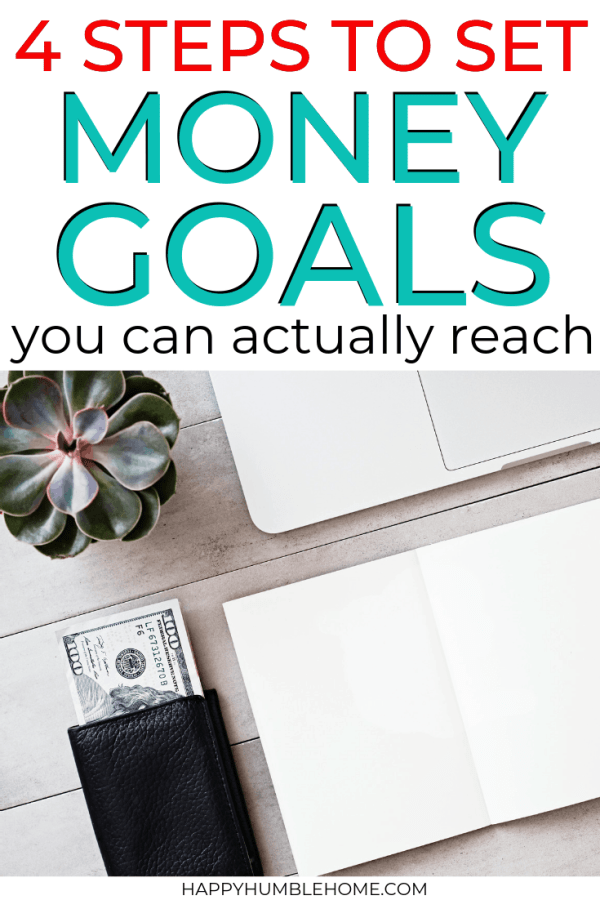4 Steps to Set Financial Goals you can actually reach