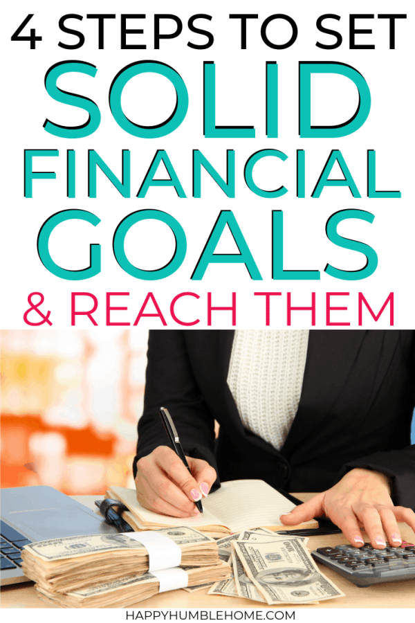4 Steps to Set Solid Financial Goals & Reach Them