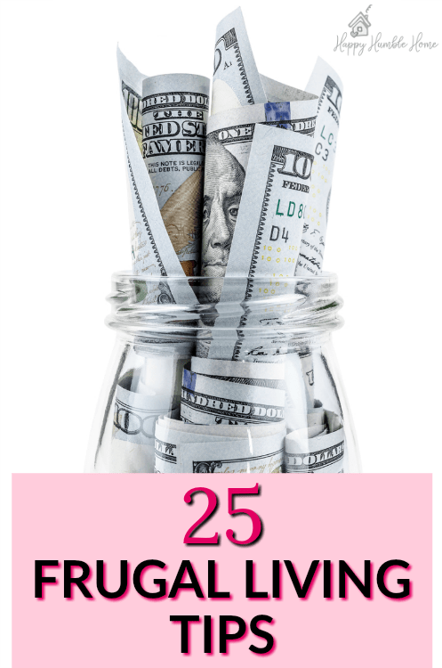 25 Frugal Living Tips - If you want to save money, you have to check out these awesome money saving tips! Most of these ideas were totally new to me!