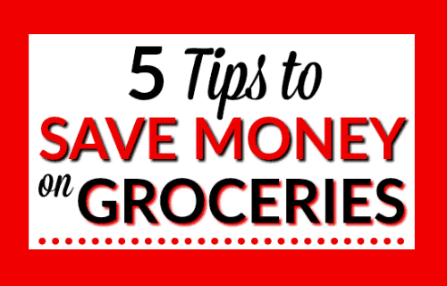 5 Tips to Save Money on Groceries